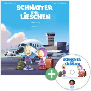 Buch und CD - Schnatter und Lieschen verreisen - Schnatter und Lieschen Band 4